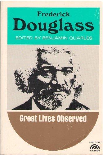 Frederick Douglass by Benjamin Quarles (1968-07-30)
