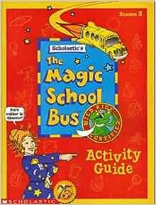 the magic school bus activity guide season 2 scholastic 39 s the magic school bus season 2. Black Bedroom Furniture Sets. Home Design Ideas
