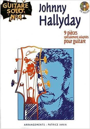Amazon Fr Guitare Solo N 4 Johnny Hallyday Johnny