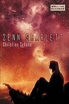 Zenn Scarlett (Strange Chemistry) by [Schoon, Christian]