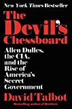 Image of The Devil's Chessboard: Allen Dulles, the CIA, and the Rise of America's Secret Government