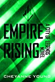 Empire Rising (City of Legends Series, Book 3)