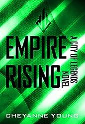 Empire Rising (City of Legends Series, Book 3)