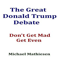 The Great Donald Trump Debate