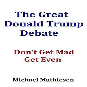 The Great Donald Trump Debate Audiobook