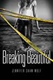 Image of Breaking Beautiful