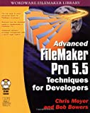 Advanced FileMaker Pro 5.5: Techinques for Developers with CDR (Wordware FileMaker Library)