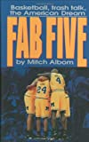 img - for The Fab Five: Basketball Trash Talk the American Dream book / textbook / text book
