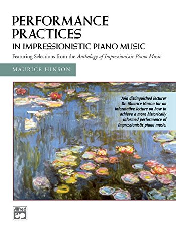 Performance Practices in Impressionistic Piano Music [Instant Access]