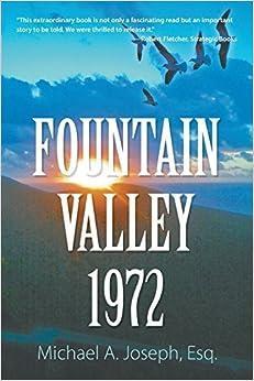 Book Fountain Valley 1972 by Esq. Michael A. Joseph (2014-11-10)
