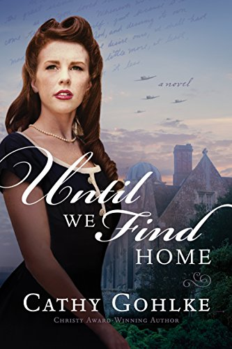 Until We Find Home by [Gohlke, Cathy]