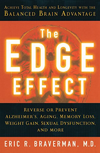 Read Online The Edge Effect: Achieve Total Health and Longevity with the Balanced Brain Advantage PDF