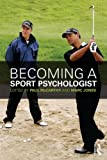 Becoming a Sport Psychologist, , 0415525225