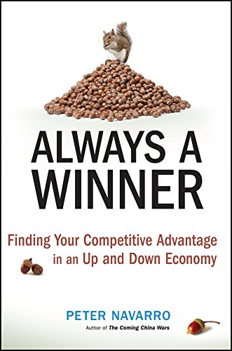 Always a Winner: Finding Your Competitive Advantage in an Up and Down Economy ebook