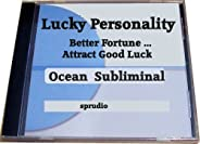 Lucky Personality, Attract Good Luck, Attract Good Fortune, Ocean Subliminal CD