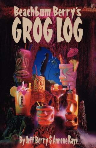 Books : Beach Bum Berry's Grog Log