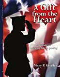Gift from the Heart A Tribute to Milita, Mary Greeley, 1425964001