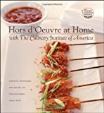 Hors d'Oeuvre at Home with The Culinary Institute of America [Hardcover]
