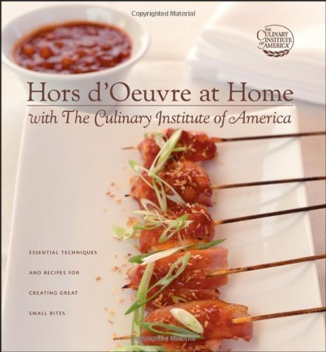 Hors d'Oeuvre at Home with The Culinary Institute of America [Hardcover] by Wiley