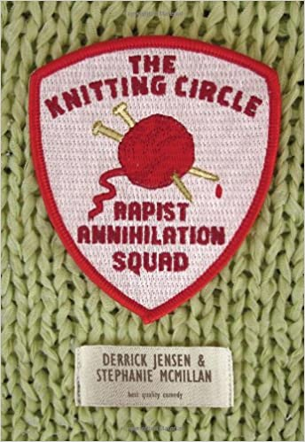 The Knitting Circle Rapist Annihilation Squad (Flashpoint Press)