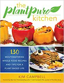 the plantpure kitchen 130 mouthwatering whole food