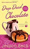 Drop Dead Chocolate, Jessica Beck, 1250001056