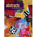 Abstracts In Acrylic and Ink: A Playful Painting Workshop