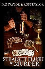 Straight Flush To Murder: Five Card Fate
