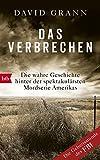 img - for Das Verbrechen: Die wahre Geschichte hinter der spektakul rsten Mordserie Amerikas (German Edition) book / textbook / text book