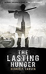 The Lasting Hunger (The Living Hunger Book 2)