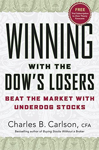 Winning with the Dow's Losers: Beat the Market with Underdog Stocks ebook