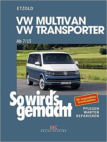Vw Multivan Transporter Ab 715 So Wirds Gemacht Band 158