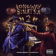 Longway Sinatra 2 [Explicit]