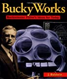 BuckyWorks, J. Baldwin and James T. Baldwin, 0471198129
