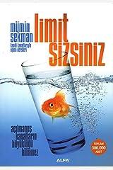 Limit Sizsiniz: Açılmamış Kanatların Büyüklüğü Bilinmez (Turkish Edition) Paperback