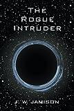 The Rogue Intruder
