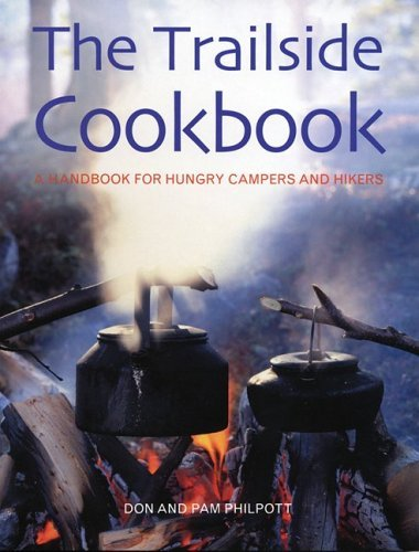 By Don Philpott - The Trailside Cookbook: A Handbook for Hungry Campers and Hikers (2005-02-20) - Cookbook Trailside
