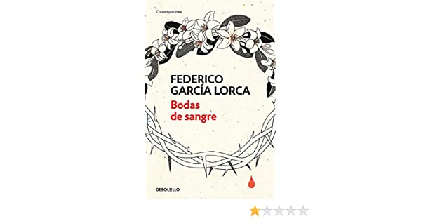 Amazon.com: Bodas de sangre (Spanish Edition) eBook: Federico García Lorca: Kindle Store