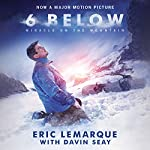 6 Below: Miracle on the Mountain | Eric LeMarque,Davin Seay - featuring