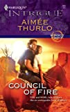 Front cover for the book Council of Fire by Aimée Thurlo