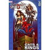 Ultimate Spider-Man Vol. 8: Cats & Kings by Brian Michael Bendis, Mark Bagley, Marvel Comics (2006) Paperback