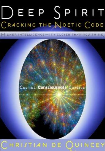 Deep Spirit: The Noetic Code