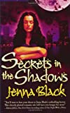 Secrets in the Shadows, Jenna Black, 076535716X
