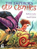 The Emperor's Old Clothes, Kathryn Lasky, 0152163484