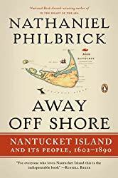 Away Off Shore: Nantucket Island and Its People, 1602-1890