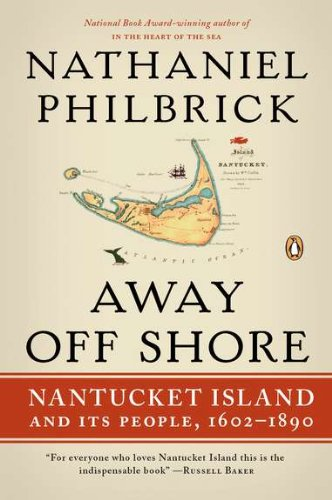 Away Off Shore: Nantucket Island and Its People, - Macy's Ma