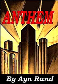 ayn rand anthem essay contest 2011 Objectives: see instructions for homework at the bottom i can demonstrate my knowledge over vocab roots unit 5 by taking a test over these roots i can participate in a group discussion to understand the main philosophical meaning behind anthem, which will ultimately prepare me to enter the anthem essay contest.
