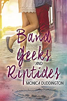 Band Geeks and Riptides by [Duddington, Monica]