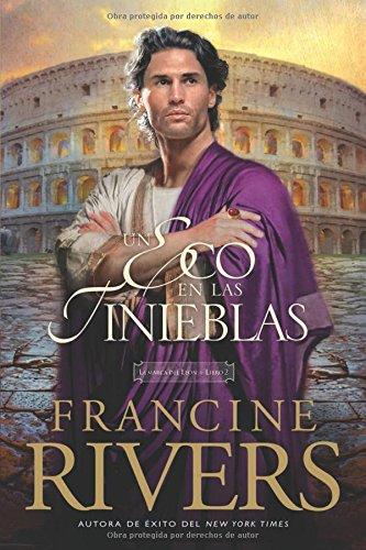 Un eco en las tinieblas (La marca del Leon) (Spanish Edition) [Francine Rivers] (Tapa Blanda)