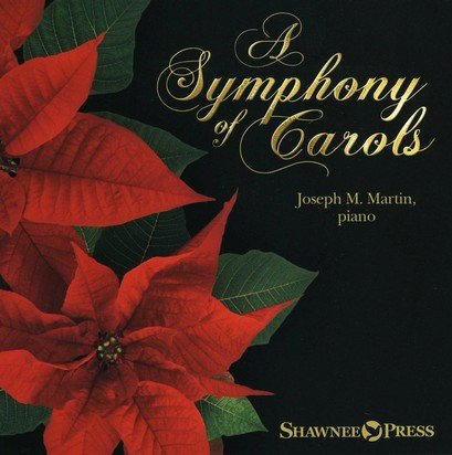 - A Symphony of Carols-10 Christmas Piano Arrangements with Full Orchestra Tracks (Listening CD)